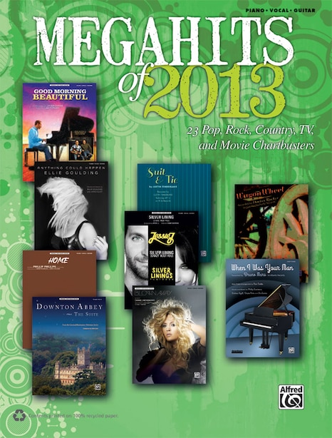 Megahits Of 2013: 23 Pop, Rock, Country, Tv, And Movie Chartbusters (piano/vocal/guitar) by Alfred Music