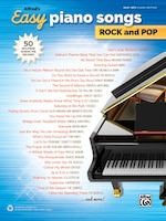 Alfred's Easy Piano Songs - Rock And Pop: 50 Hits From Across The Decades