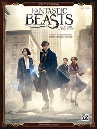 Selections From Fantastic Beasts And Where To Find Them: Easy Piano