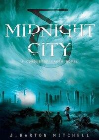 Midnight City (mp3-cd): A Conquered Earth Novel
