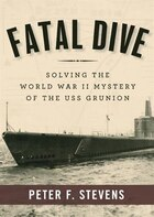 Fatal Dive (mp3-cd): Solving The World War Ii Mystery Of The Uss Grunion