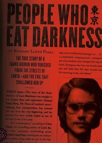 People Who Eat Darkness (mp3-cd): The True Story Of A Young Woman Who Vanished From The Streets Of…