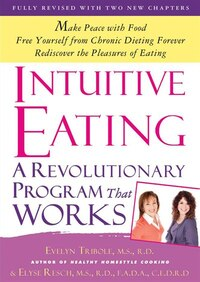 Intuitive Eating, 3rd Edition: A Revolutionary Program That Works
