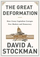 The Great Deformation (mp3 Cd): The Corruption of Capitalism in America