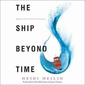 The Ship Beyond Time de Heidi Heilig
