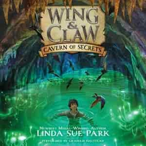 Wing & Claw #2: Cavern Of Secrets by Linda Sue Park