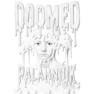 Doomed (mp3 Cd) by Chuck Palahniuk