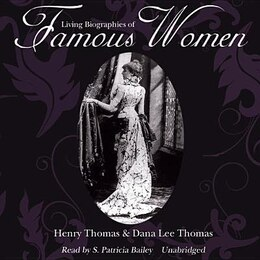 Book Living Biographies Of Famous Women by Dana Lee Thomas