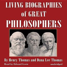 Book Living Biographies Of Great Philosophers by Dana Lee Thomas