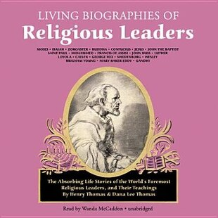 Living Biographies Of Religious Leaders