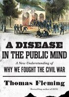 A Disease In The Public Mind (mp3 Cd): A New Understanding Of Why We Fought The Civil War