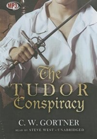 Book The Tudor Conspiracy (mp3 Cd) by C. W. Gortner