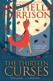 The Thirteen Curses by Michelle Harrison