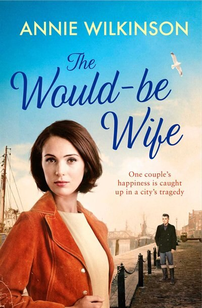 The Would-Be Wife by Annie Wilkinson