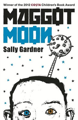 Book Maggot Moon by Sally Gardner