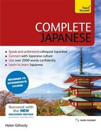 Complete Japanese Beginner To Intermediate Course: Learn To Read, Write, Speak And Understand A New…