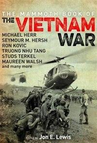 The Mammoth Book Of The Vietnam War