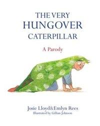 Very Hungover Caterpillar
