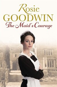 The Maid?s Courage