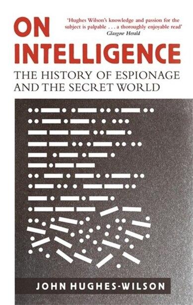 On Intelligence by John Hughes Wilson