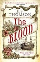 The Blood: What Secrets Lie Aboard?