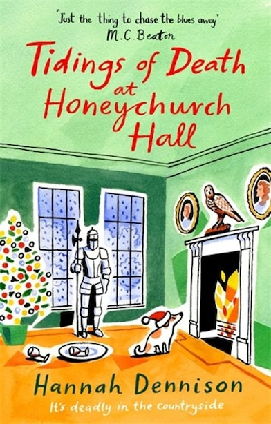 Tidings Of Death At Honeychurch Hall by Hannah Dennison
