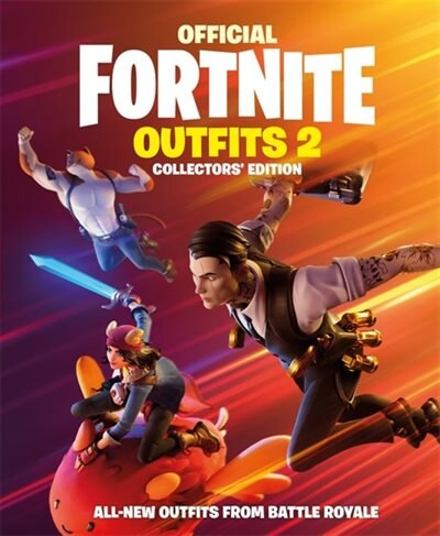 Fortnite (official): Outfits 2: The Collectors' Edition by Epic Games