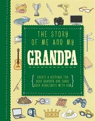 THE STORY OF ME AND MY GRANDPA