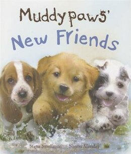 Book MUDDY PAWS NEW FRIENDS by Parragon Books