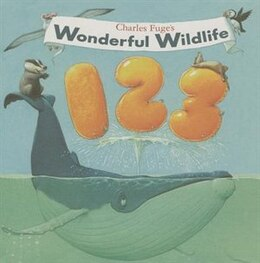 Book CHARLE'S FUGE'S WONDERFUL WILDLIFE by Fuge Charles