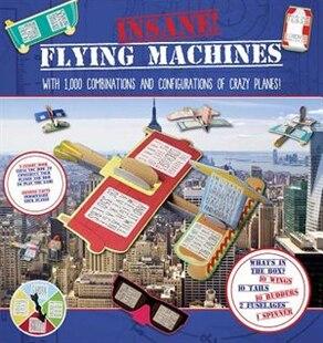 INSANE FLYING MACHINES