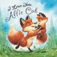 I LOVE YOU ALFIE CUB