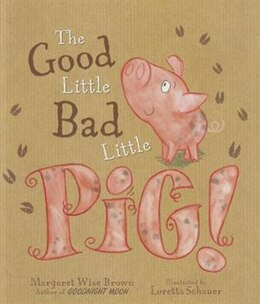 Book GOOD LITTLE BAD LITTLE PIG by Books Parragon