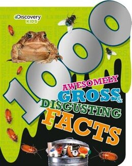 Book 1000 AWESOME GROSS DISGUSTING FACTS by Books Parragon