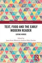 Text, Food And The Early Modern Reader: Eating Words