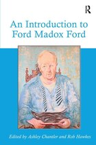 An Introduction To Ford Madox Ford