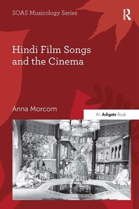 Hindi Film Songs And The Cinema