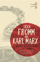Marx's Concept Of Man: Including 'economic And Philosophical Manuscripts'