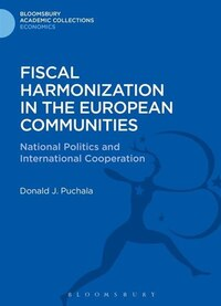 Fiscal Harmonization in the European Communities: National Politics and International Cooperation