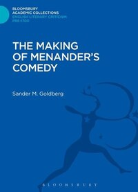 The Making Of Menander's Comedy