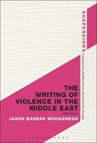 The Writing of Violence in the Middle East: Inflictions