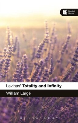 Book Levinas' 'totality And Infinity': A Reader's Guide by William Large