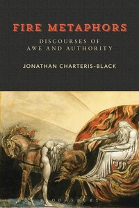 Fire Metaphors: Discourses Of Awe And Authority