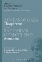 Aeneas Of Gaza: Theophrastus With Zacharias Of Mytilene: Ammonius