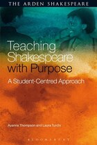 Teaching Shakespeare with Purpose: A Student-Centred Approach