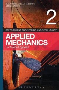 Reeds Vol 2: Applied Mechanics For Marine Engineers