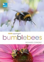 Book Rspb Spotlight Bumblebees by Richard Comont