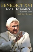 Book Last Testament: In His Own Words by Pope Benedict Xvi