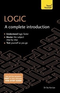 Logic: A Complete Introduction by Siu-fan Lee