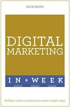 Successful Digital Marketing In A Week